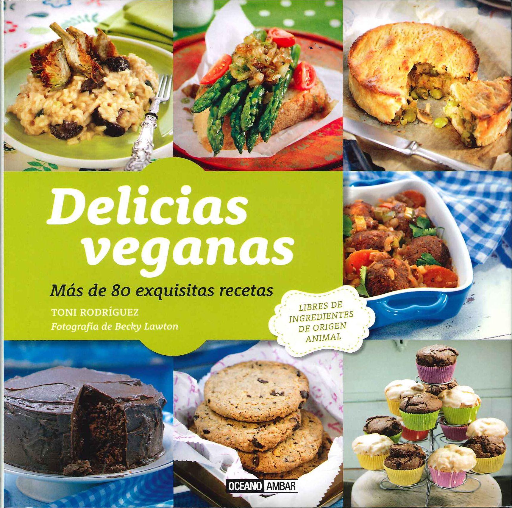 Libros delicias veganas veganizando for Libro cocina vegetariana
